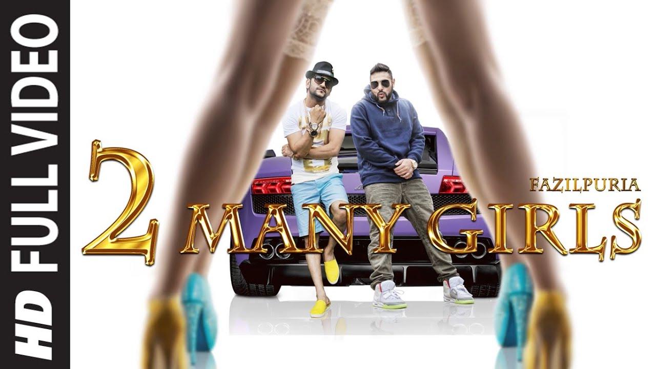 2 Many Girls Lyrics - Badshah, Fazilpuria