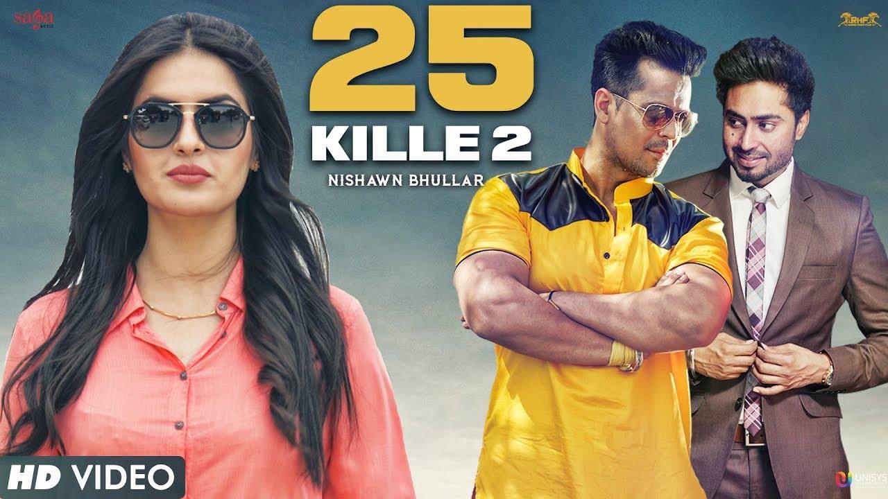 25 Kille 2 (Title) Lyrics - Ranjha Vikram Singh, Nishawn Bhullar