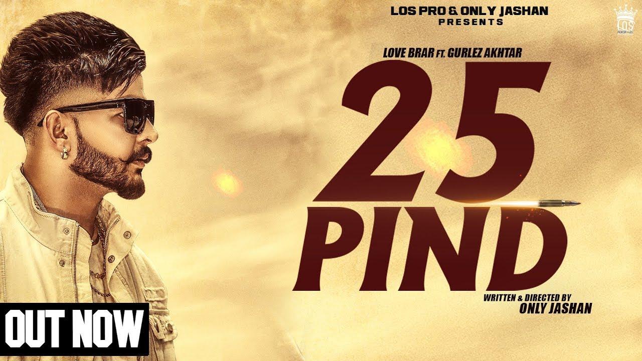 25 Pind (Title) Lyrics - Gurlej Akhtar, Love Brar