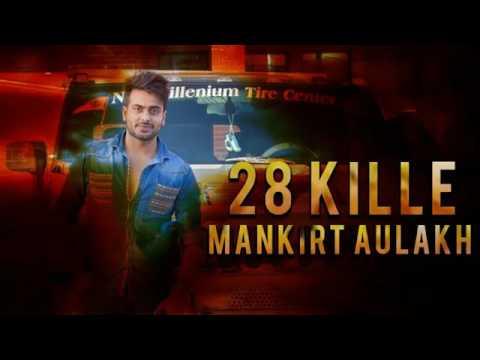 28 Kille (Title) Lyrics - Mankirt Aulakh