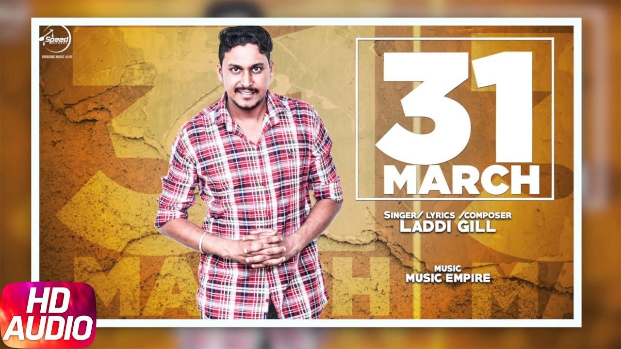31 March (Title) Lyrics - Laddi Gill