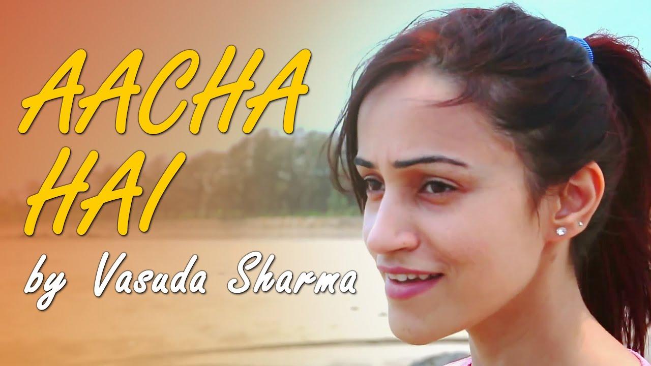 Aacha Hai (Title) Lyrics - Vasuda Sharma