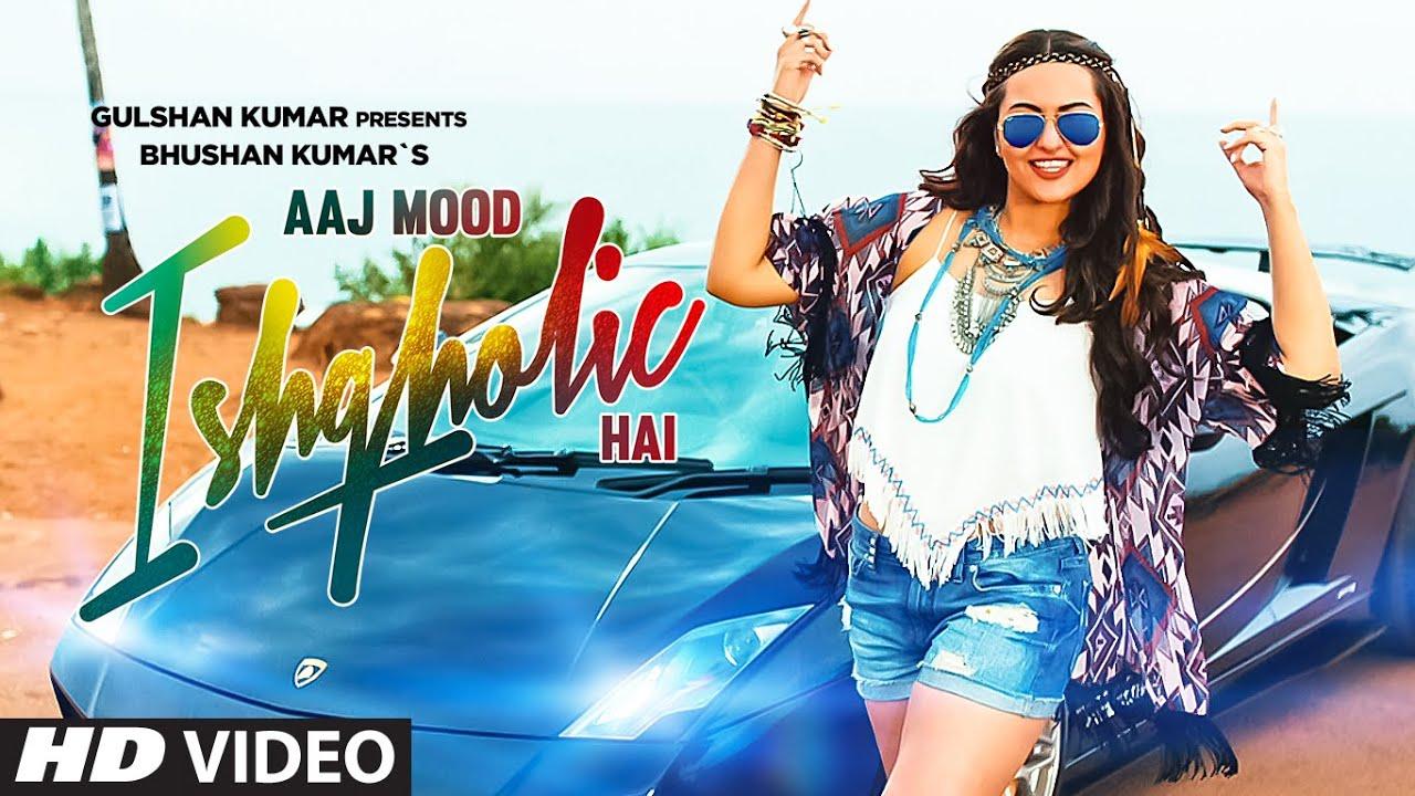Aaj Mood Ishqholic Hai (Title) Lyrics - Sonakshi Sinha, Meet Bros Anjjan