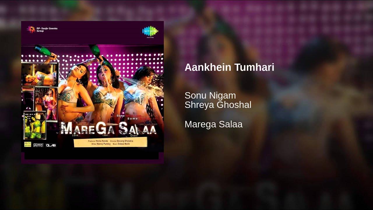 Aankhein Tumhari Lyrics - Shreya Ghoshal, Sonu Nigam