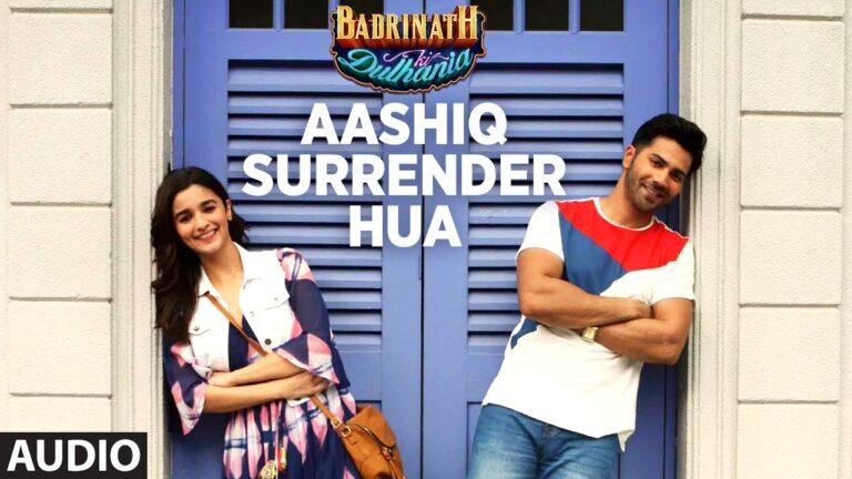 Aashiq Surrender Hua Lyrics - Amaal Mallik, Shreya Ghoshal