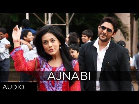 Ajnabi Lyrics - Mohit Chauhan, Shreya Ghoshal