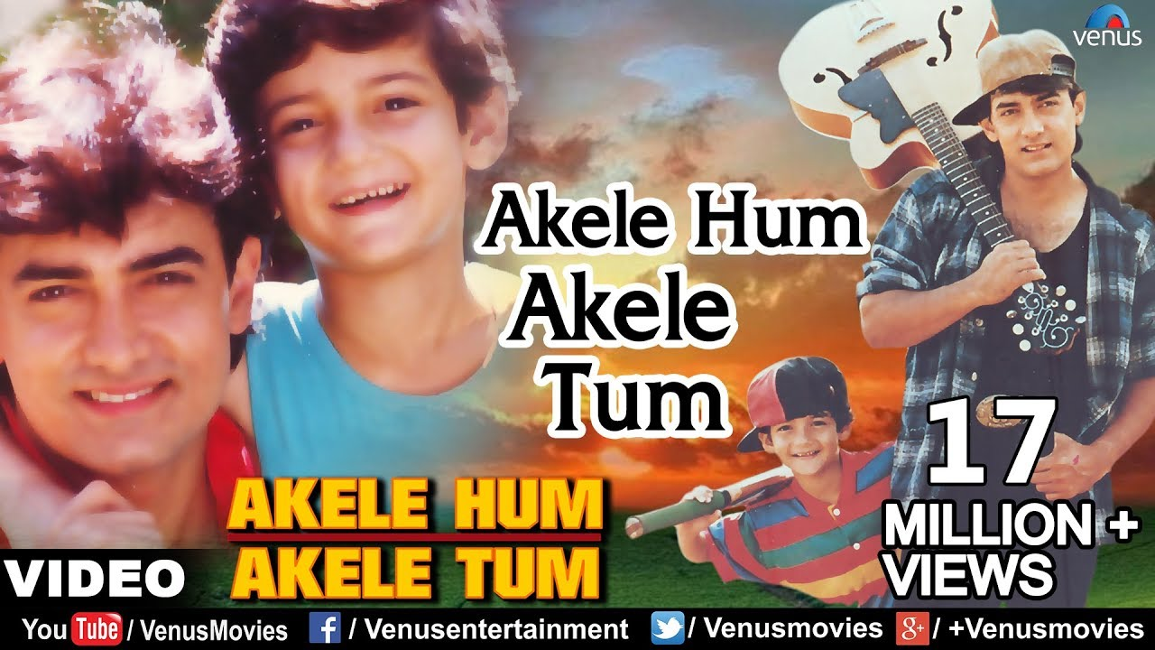 Akele Hum Akele Tum (Title) Lyrics - Aditya Narayan Jha, Udit Narayan