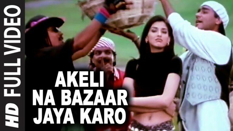 Akeli Na Bazaar Jaya Karo Lyrics - Udit Narayan