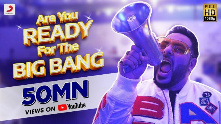 Are You Ready For The Big Bang (Title) Lyrics - Badshah