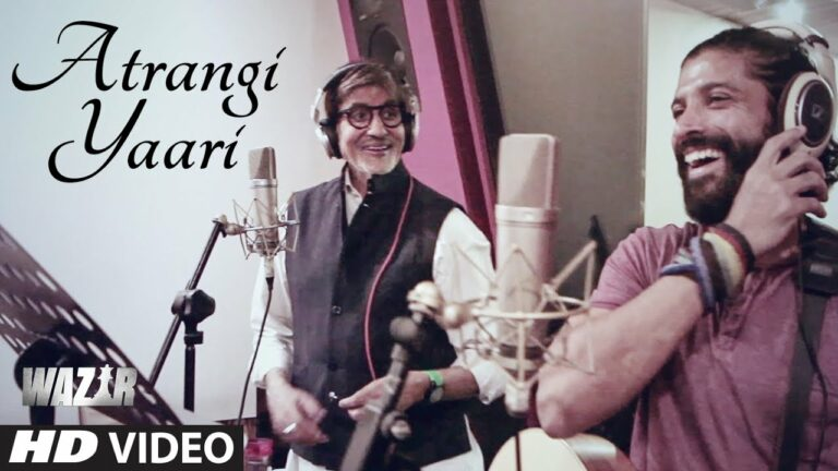 Atrangi Yaari Lyrics - Amitabh Bachchan, Farhan Akhtar
