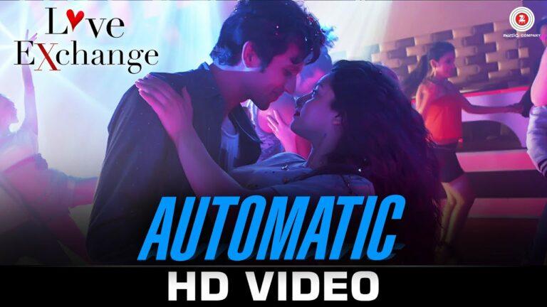 Automatic Lyrics - Dev Negi, Ishmeet Narula