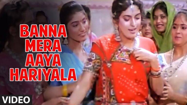 Banna Mera Aaya Hariyala Lyrics - Anuradha Paudwal, Nitin Mukesh Chand Mathur, Suresh Wadkar