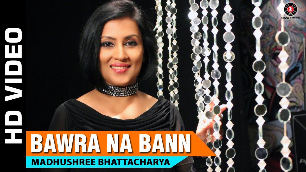 Bawra Na Bann (Title) Lyrics - Madhushree