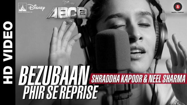 Bezubaan Phir Se (Reprise) Lyrics - Neel Sharma, Shraddha Kapoor