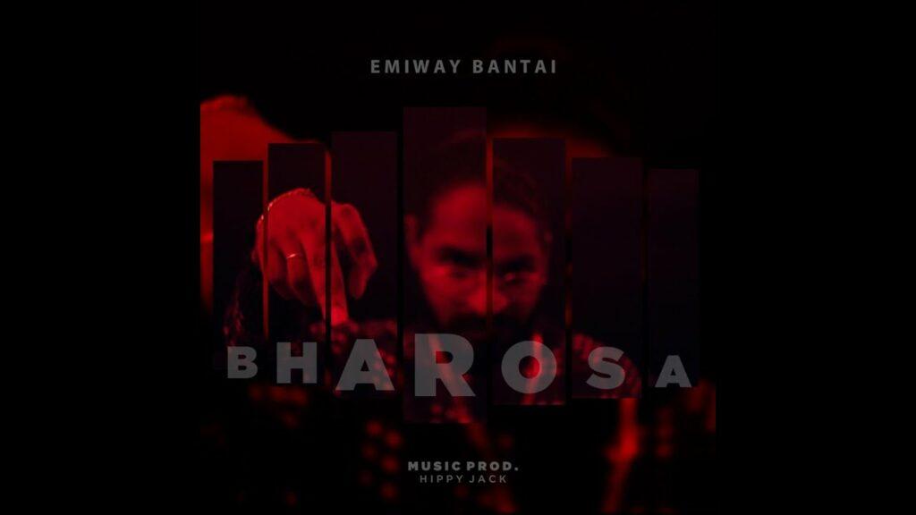 Bharosa Lyrics - Emiway Bantai