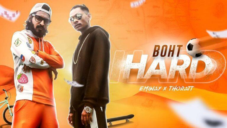 Boht Hard (Title) Lyrics - Thoratt, Emiway Bantai