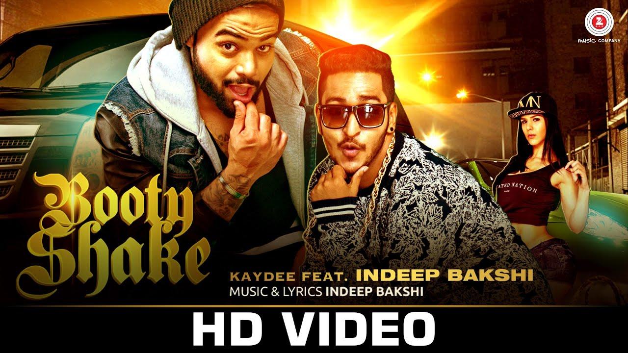 Booty Shake (2015) Lyrics - Indeep Bakshi, Kaydee