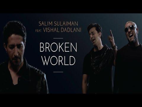 Broken World (Title) Lyrics - Salim Merchant, Sulaiman Merchant, Vishal Dadlani