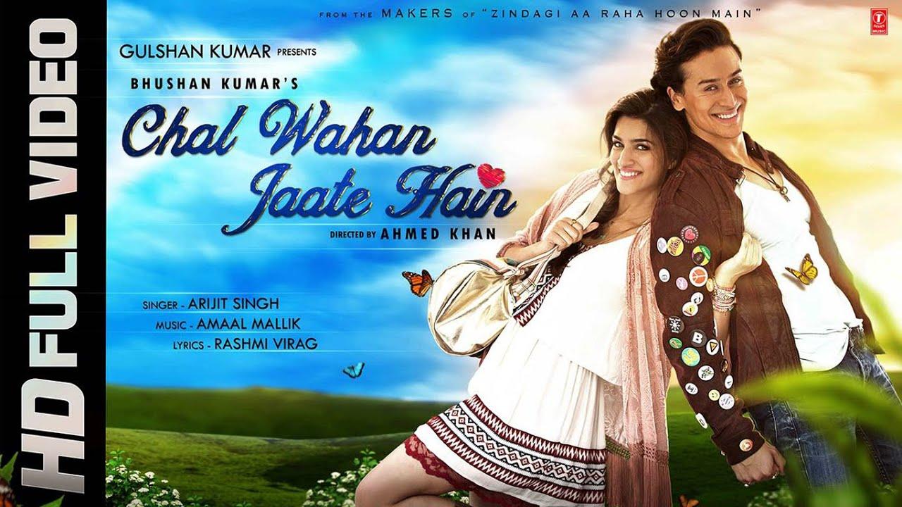 Chal Wahan Jaate Hain (Title) Lyrics - Arijit Singh
