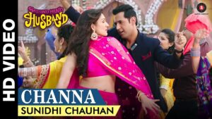 Channa Lyrics - Sunidhi Chauhan