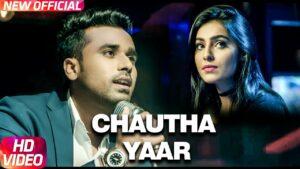 Chautha Yaar (Title) Lyrics - Ishan Kouran
