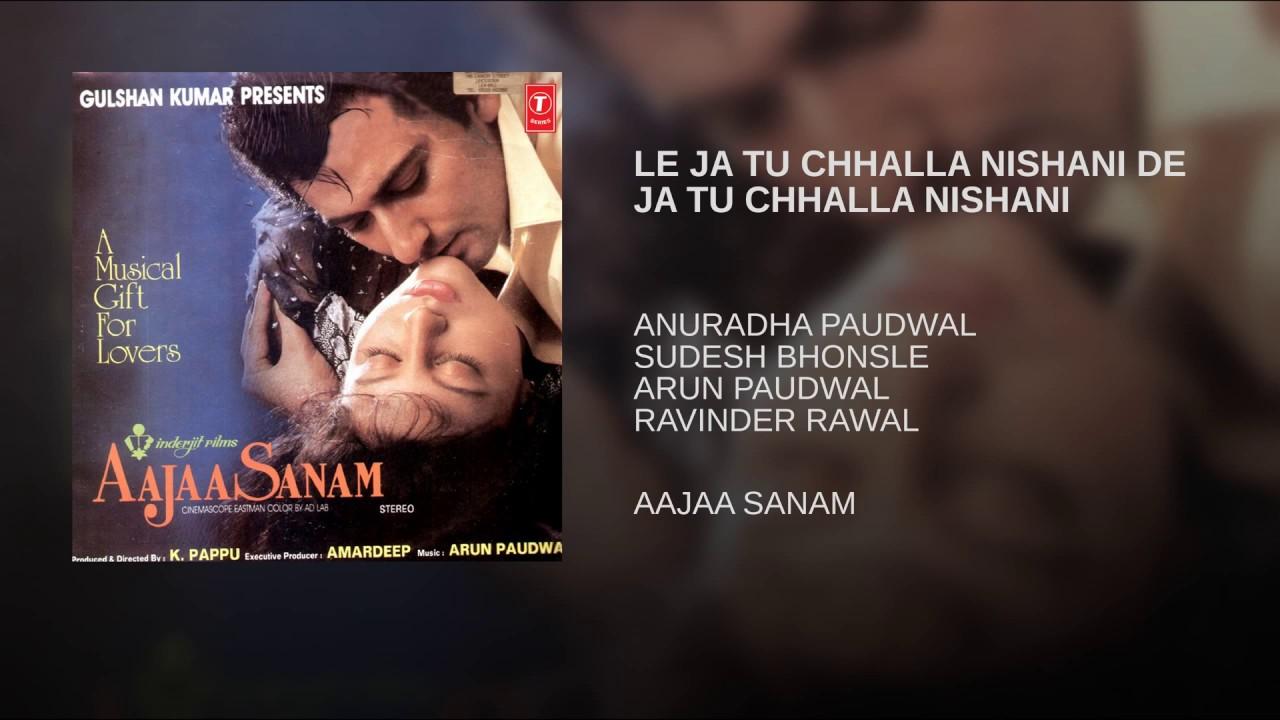 Chhalla Tu Le Ja Nishaniya Lyrics - Sadhana Sargam, Udit Narayan
