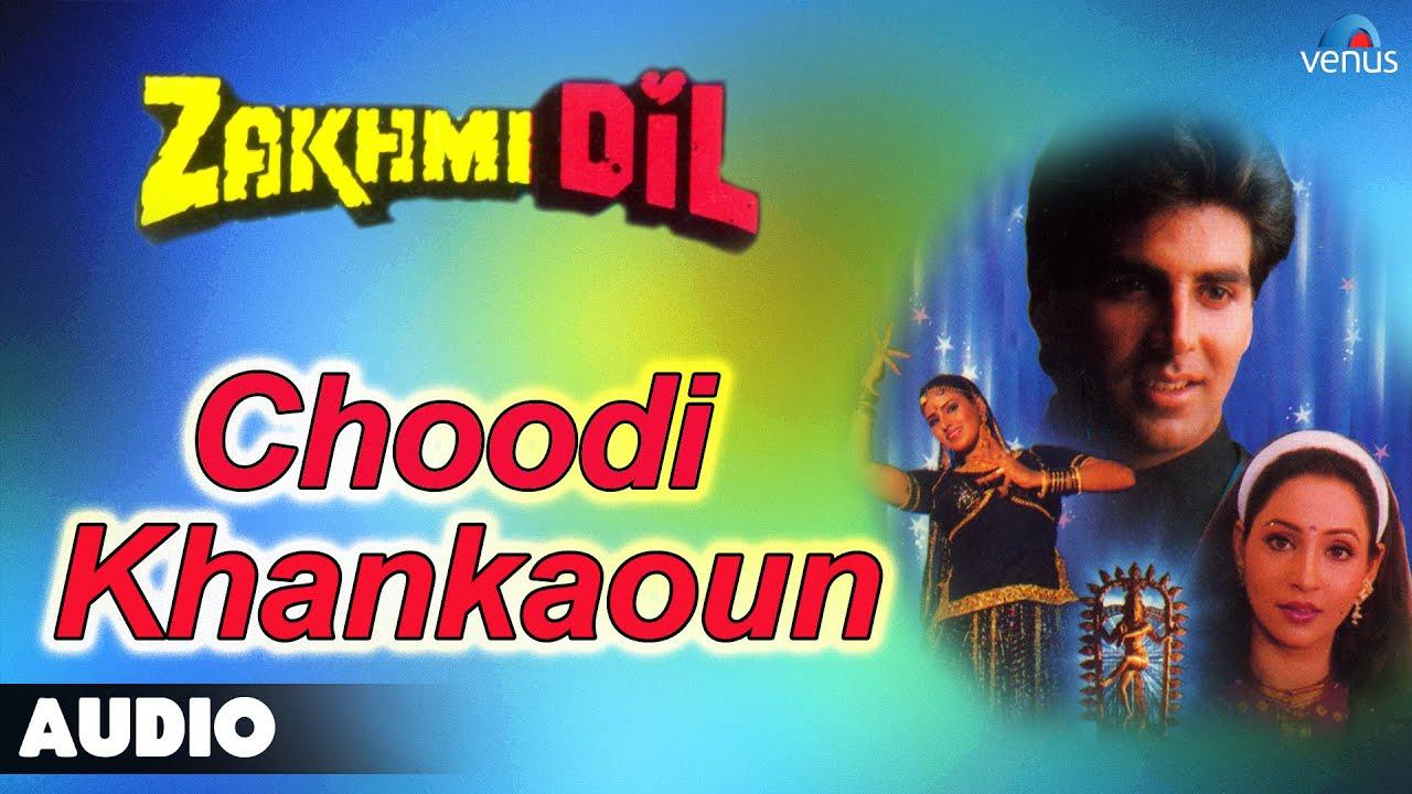 Choodi Khankaun Lyrics - Kavita Krishnamurthy