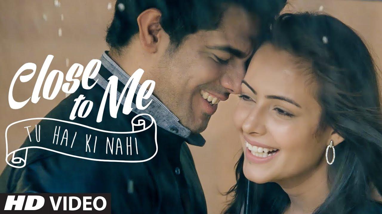 Close To Me (Tu Hai Ki Nahi) Lyrics - Mannu