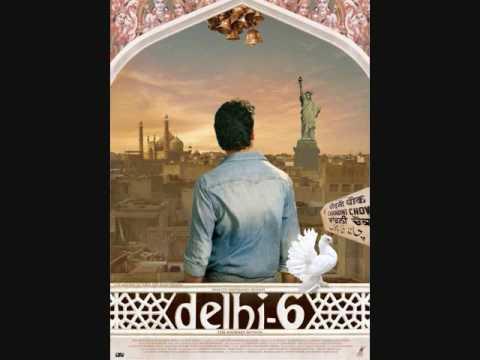 Delhi 6 (Title) Lyrics - Benny Dayal, Blaaze, Tanvi Shah, Vivienne Pocha