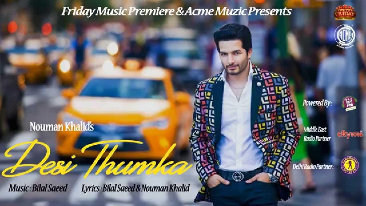 Desi Thumka (Title) Lyrics - Nouman Khalid