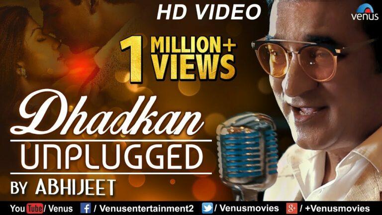 Dhadkan Unplugged Lyrics - Jolly Das, Abhijeet Bhattacharya