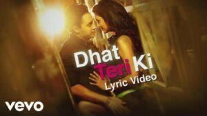 Dhat Teri Ki Lyrics - Aditi Singh Sharma, Sanam Puri