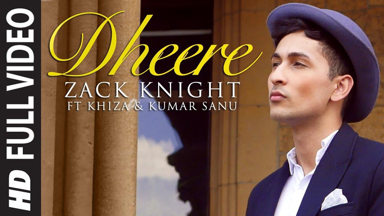 Dheere Dheere Se Lyrics - Kumar Sanu, Zack Knight