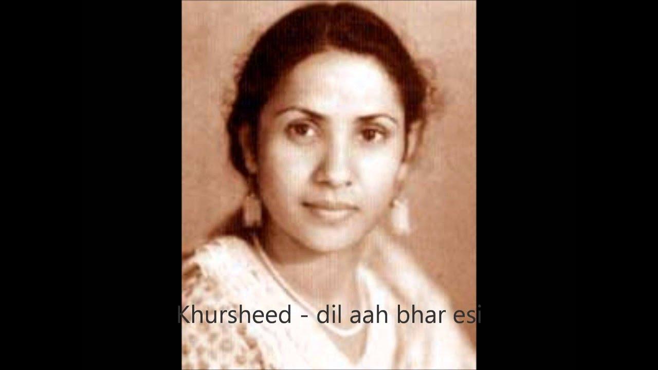 Dil Aah Bhar Aisi Ke Lyrics - Khurshid Bawra