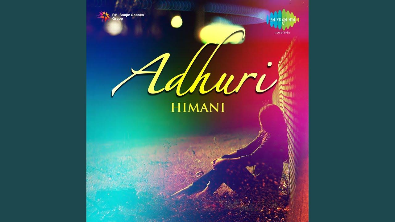 Dil Chorchor Lyrics - Himani Kapoor