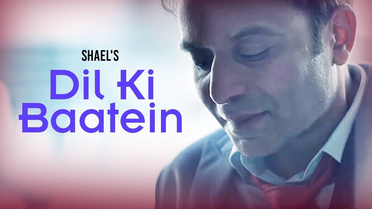 Dil Ki Baatein (Title) Lyrics - Shael Oswal