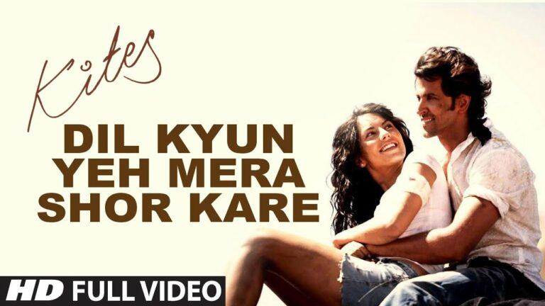 Dil Kyun Yeh Mera Lyrics - Krishnakumar Kunnath (K.K)
