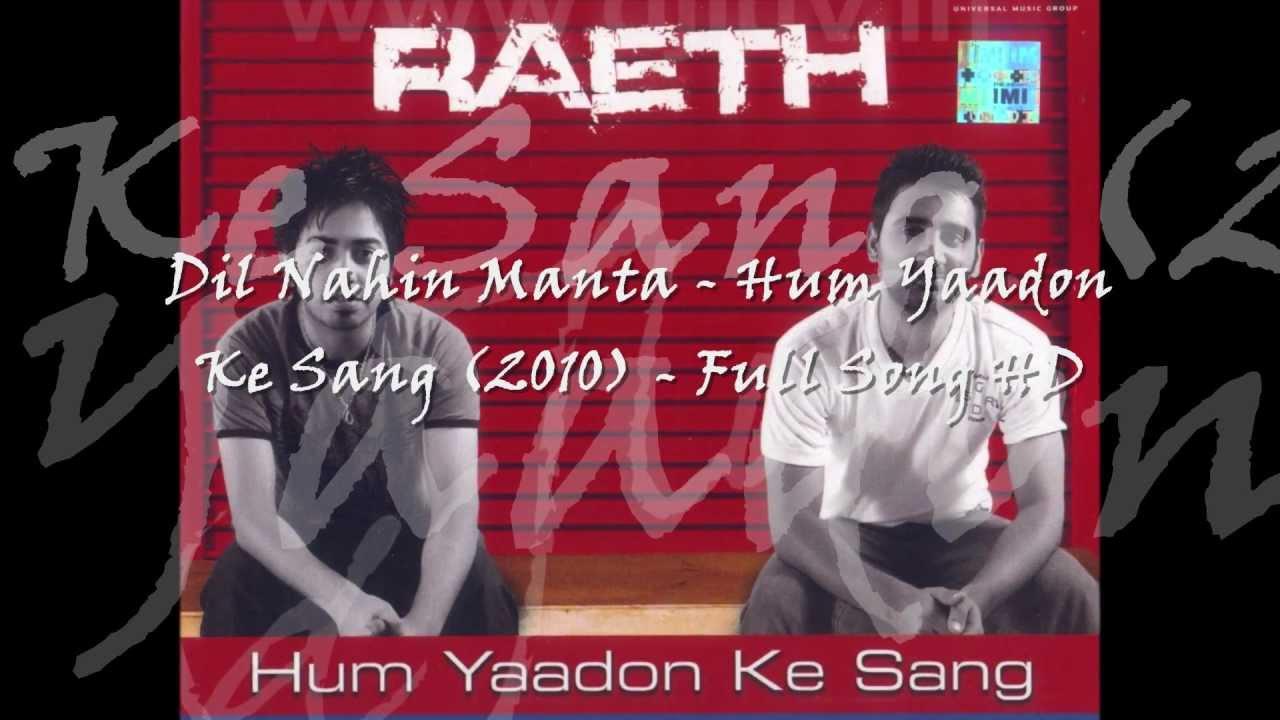 Dil Nahin Manta Lyrics - Raeth (Band)