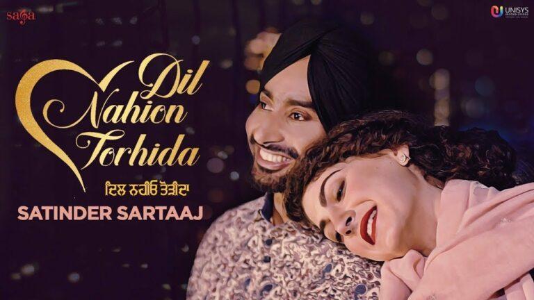 Dil Nahion Torhida Lyrics - Satinder Sartaaj