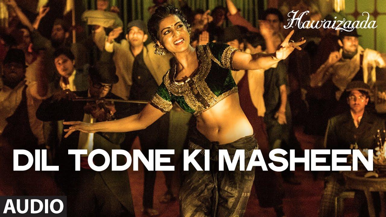Dil Todne Ki Masheen Lyrics - Rekha Bhardwaj