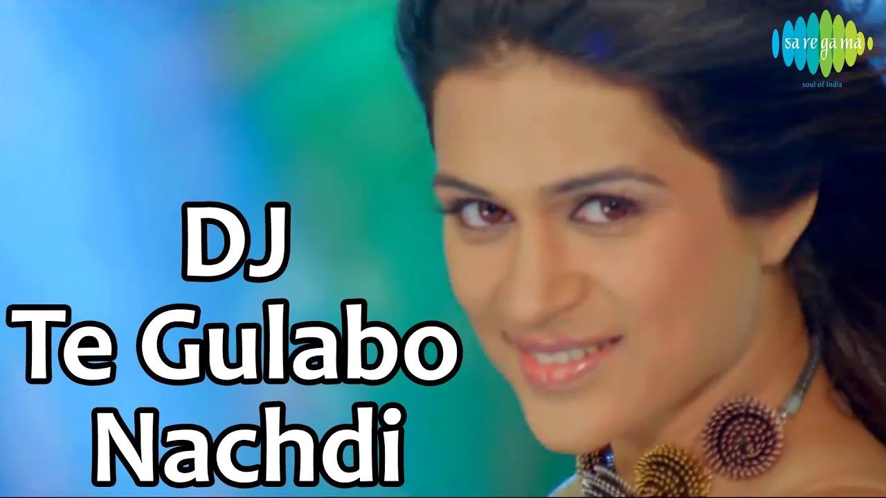 Dj Te Gulabo Nachdi Lyrics - Big Sinn, Santokh Singh Dhaliwal, Sunidhi Chauhan