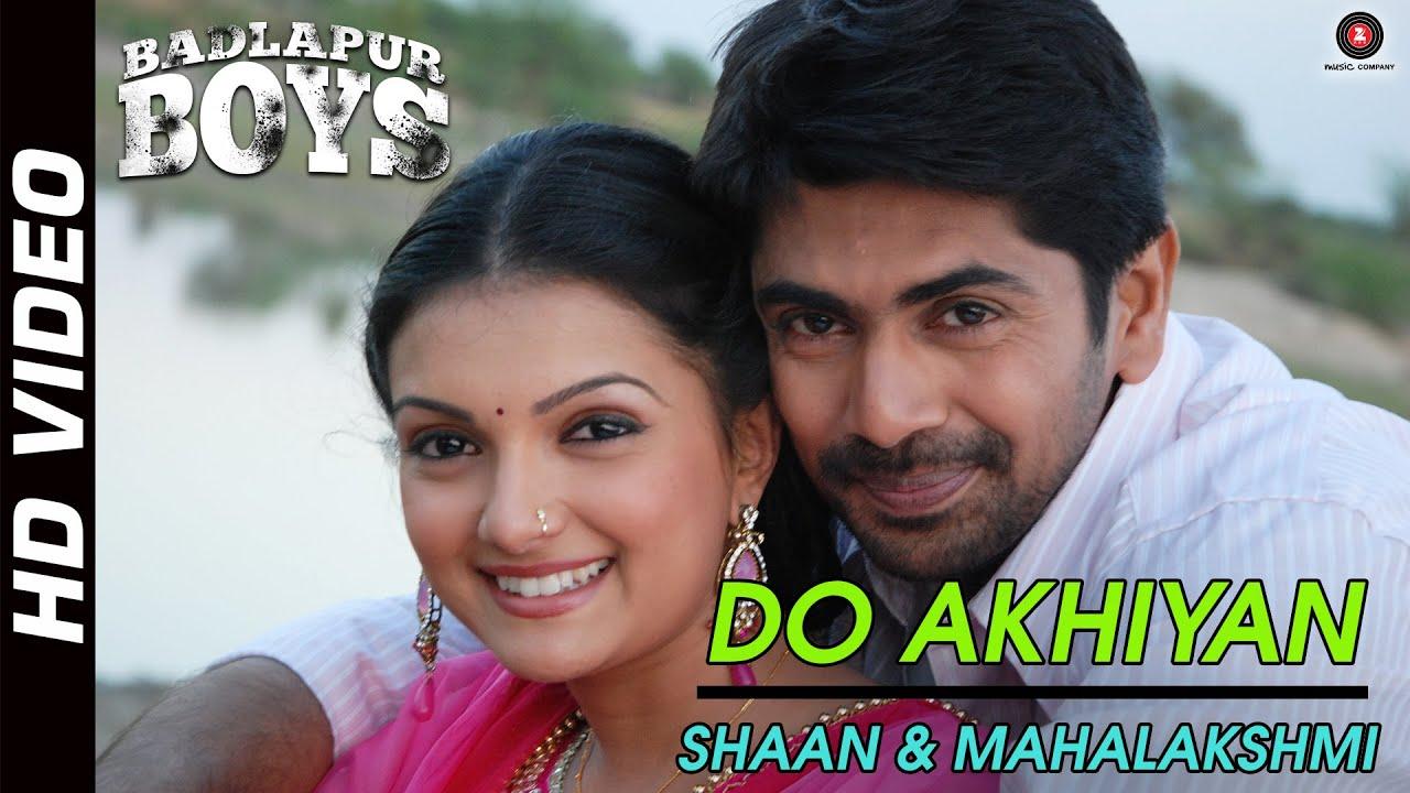 Do Akhiyan Lyrics - Mahalakshmi Iyer, Shaan