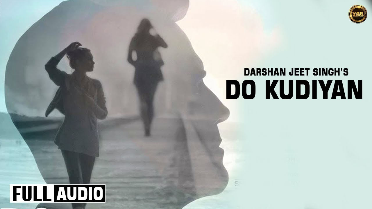 Do Kudiyan (Title) Lyrics - Darshan Jeet