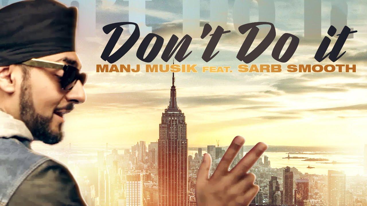 Don't Do It (Title) Lyrics - Manj Musik, Sarb Smooth