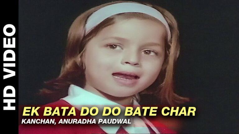 Ek Bata Do Do Bate Char Lyrics - Anuradha Paudwal, Kanchan
