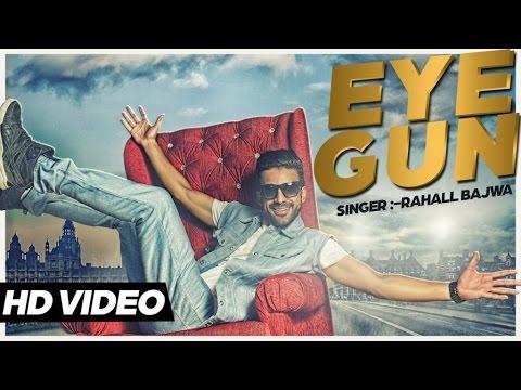 Eye Gun (Title) Lyrics - Rahall Bajwa