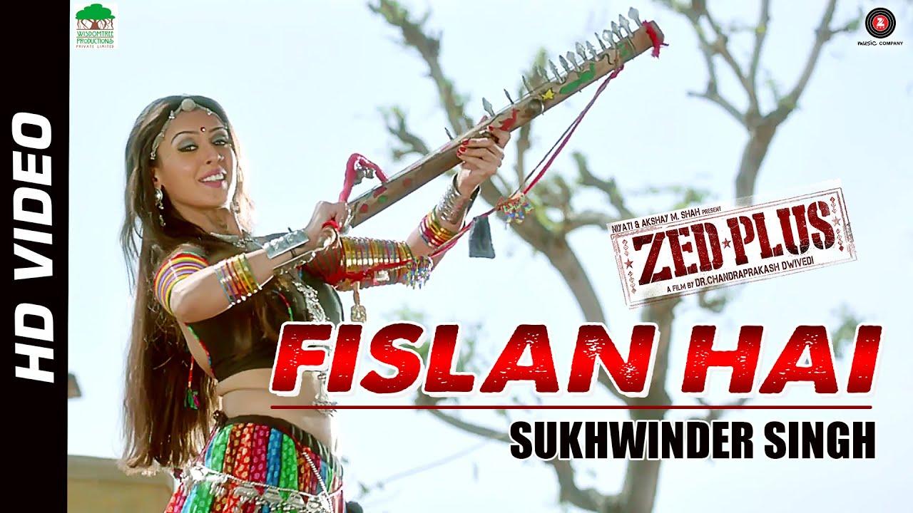 Fislan Hai Lyrics - Madhavi Srivastav, Sukhwinder Singh