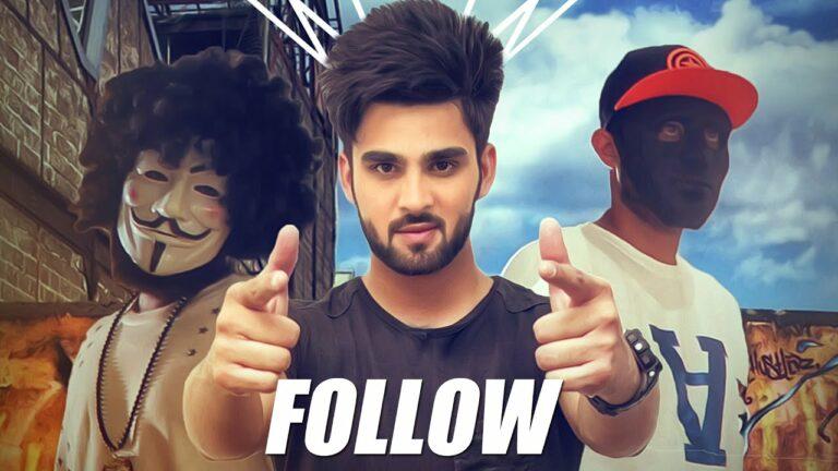 Follow (Title) Lyrics - Inder Chahal, Whistle