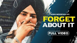 Forget About It (Title) Lyrics - Sidhu Moose Wala, Sunny Malton