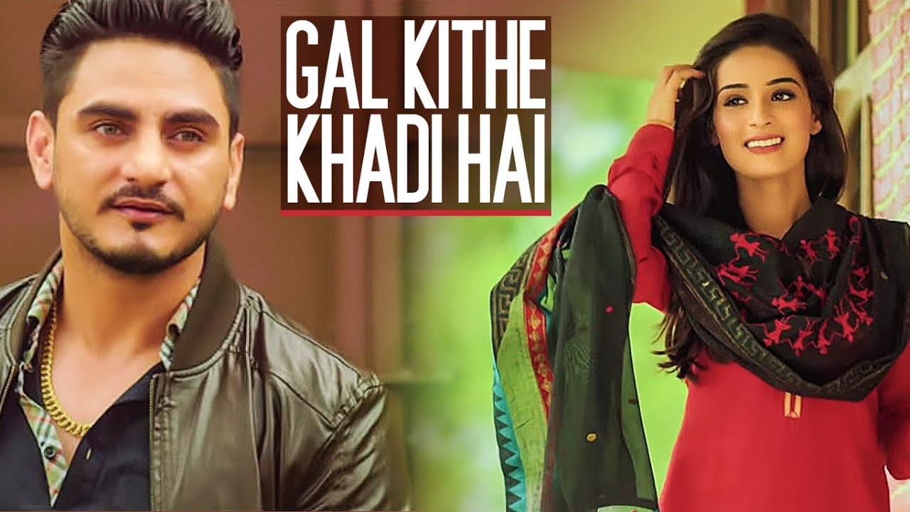 Gal Kithe Khadi Hai (Title) Lyrics - Kulwinder Billa